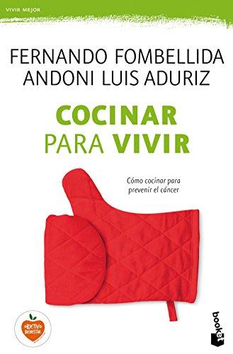 Cocinar para vivir (Vivir Mejor) por Fernando Fombellida