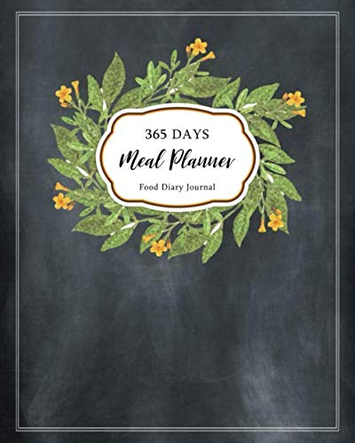 365 Days of Meal Planner: 52 Weekly Meal Planner and Grocery List | Food Diary Journal | Eating Log | Weight Loss Organizer (Meal Planner for Weight Loss, Band 3)