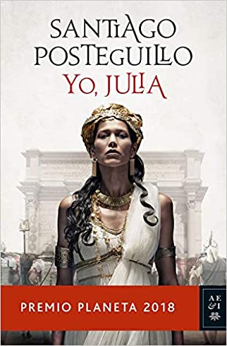 #10: Yo, Julia: Premio Planeta 2018 (Autores Españoles e Iberoamericanos)
