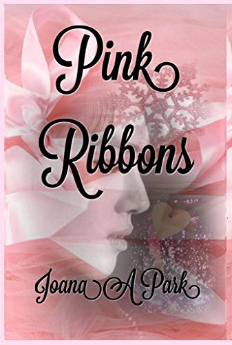 Pink Ribbons (English Edition) -