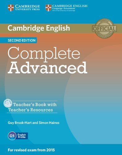 Complete Advanced Teacher's Book with Teacher's Resources CD-ROM 2nd edition by Brook-Hart, Guy, Haines, Simon (2014) Paperback