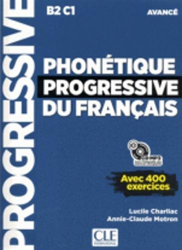 Phonetique progressive 2e edition: Livre avance + CD MP3 (B2/C1) - nouvelle