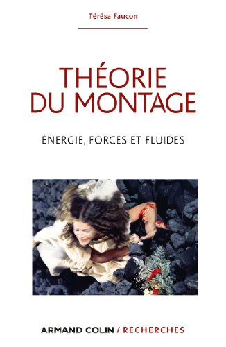 Théorie du montage - Énergie, forces e...