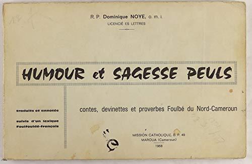 Humour et sagesse peuls Contes, devinettes et proverbes Foulbé du Nord-Cameroun Pdf - ePub - Audiolivre Telecharger