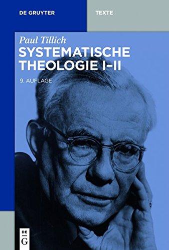 Systematische Theologie I-II (de Gruyter Texte)