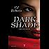 Dark Shade (Captive Series Vol. 4)