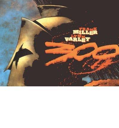 [300] [by: Frank Miller]