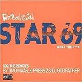 Star 69 Pt.2 by Fatboy Slim -