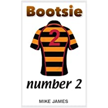 Bootsie - Number 2 (Book Two)