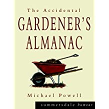 The Accidental Gardener's Almanac