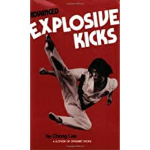 Advanced Explosive Kicks (Literary Links to the Orient) by Chong Lee (1978-08-01)