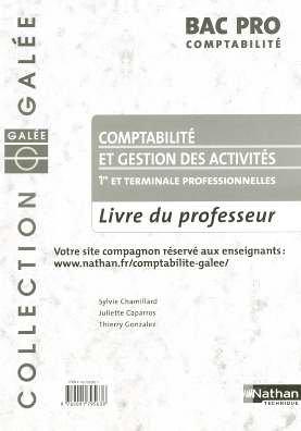 Comptabilité et Gestion des Activités Bac Pro comptabilité : Livre du professeur
