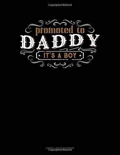 Promoted To Daddy It's A Boy: Cornell Notes Notebook