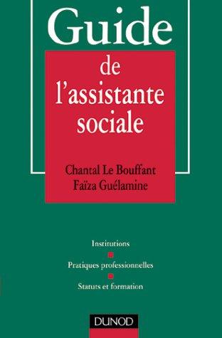 Guide de l'assistante sociale par Faïza Guélamine