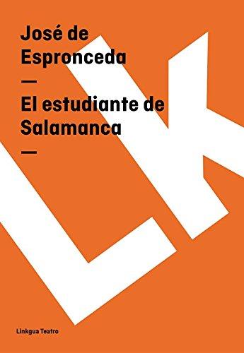 El estudiante de Salamanca (Teatro) por José de Espronceda