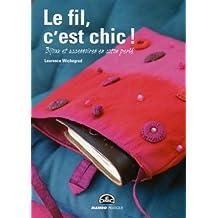 Le fil, c'est chic ! : Bijoux et accessoires en coton perlé