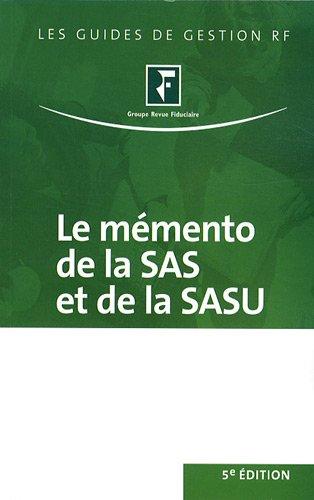 Le mémento de la SAS et de la SASU : Juridique, fiscal et social par Revue fiduciaire