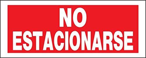 e Estacionarse Spanische Schild mit vorgebohrten Befestigungslöcher, Rot und Weiß Heavy Duty Kunststoff, 15,2x 38,1cm 1-Sign ()