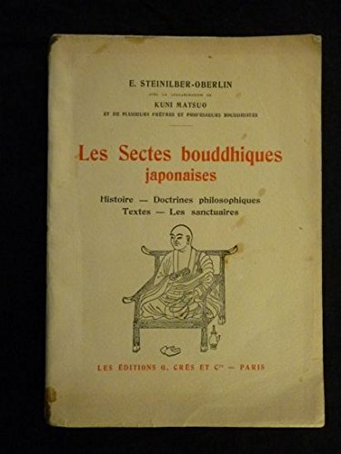 Les sectes bouddhiques japonaises Histoire - Doctrines philosophiques - Te EDITION ORIGINALE