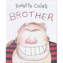 Babette Cole's Brother (Babette Cole Mini Pop Up Book)