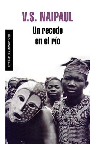 Descargar gratis Un Recodo En El Río de V. S. Naipaul