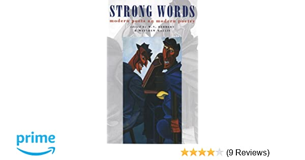 Strong Words: Modern Poets on Modern Poetry: Amazon co uk