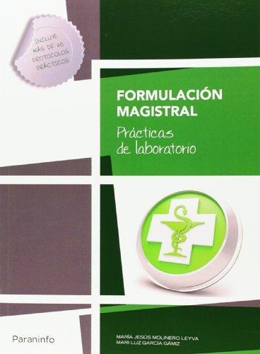 Formulación magistral. Prácticas de laboratorio por Mª JESÚS MOLINERO LEYVA