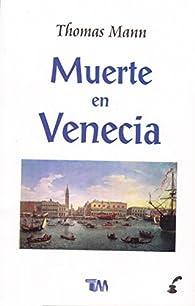 La muerte en Venecia par Thomas Mann