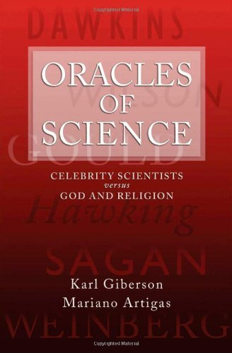 oracles-of-science-celebrity-scientists-versus-god-and-religion