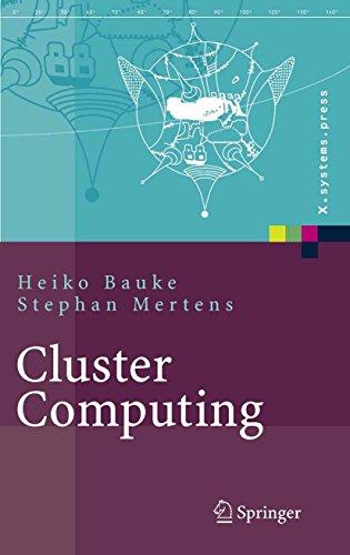 Cluster Computing: Praktische Einführung in das Hochleistungsrechnen auf Linux-Clustern (X.systems.press)