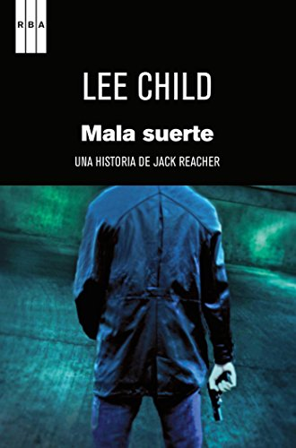 Mala suerte (Jack Reacher) por Lee Child
