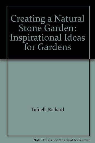 Creating a Natural Stone Garden: Inspirational Ideas for Gardens