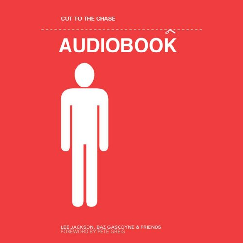 Cut to the Chase  Audiolibri