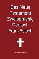 Das Neue Testament Zweisprachig Deutsch Franzoesisch