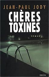Chères toxines