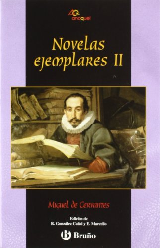 2: Novelas ejemplares / Exemplary Novels: La gitanilla & La española inglesa & La ilustre fregona (Anaquel) por Miguel de Cervantes Saavedra