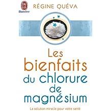 Les bienfaits du chlorure de magnésium