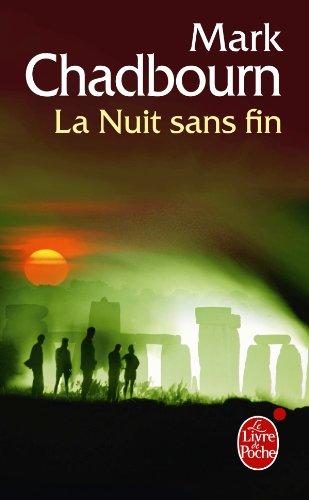La Nuit sans fin (L'Âge du chaos, tome 1)