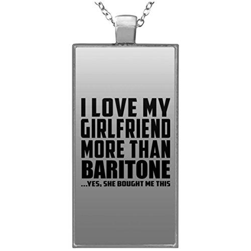 I Love My Girlfriend More Than Baritone - Rectangle Necklace Halskette Rechteck Versilberter Anhänger - Geschenk zum Geburtstag Jahrestag Muttertag Vatertag Ostern