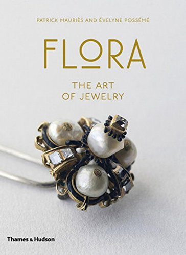 Flora : the art of jewelry par Evelyne Posseme