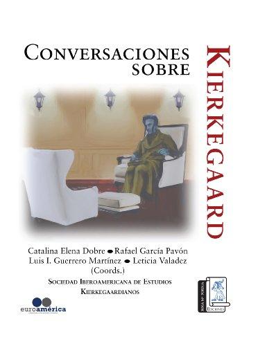 CONVERSACIONES SOBRE KIERKERGAARD