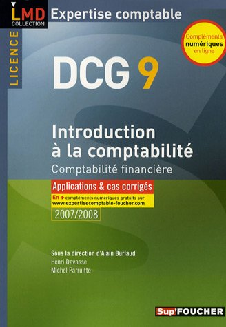 INTRODUCTION COMPTABILITE APPLICATIONS ET CAS (Ancienne édition)