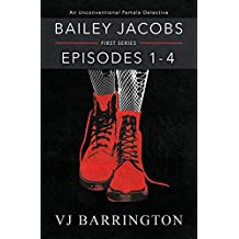Bailey Jacobs: First Series, Episodes 1 to 4
