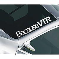 Adesivo (22) per parabrezza Citroen Saxo assetto ribassato con scritta: Because VTR - Assetto Ribassato