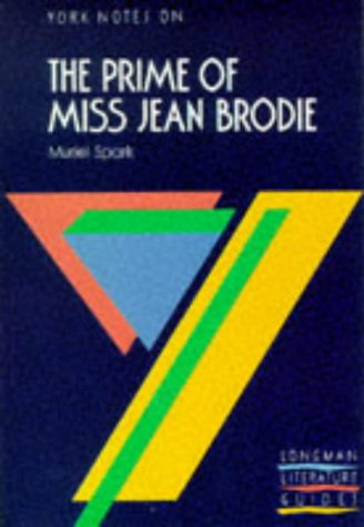 york-notes-on-muriel-sparks-prime-of-miss-jean-brodie