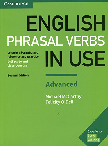 English Phrasal Verbs in Use. Advanced. Second Edition with Answers