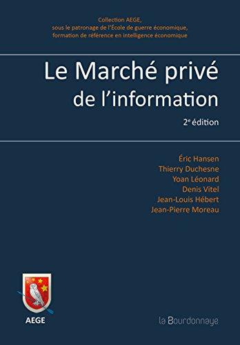 Le march priv de l'information : Enjeux et perspectives