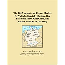 The 2007 Import and Export Market for Vehicles Specially Designed for Travel on Snow, Golf Carts, and Similar Vehicles in Germany