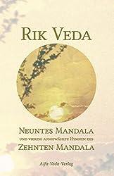 Rik Veda Neuntes und Zehntes Mandala: Im Lichte von Maharishis Vedischer Wissenschaft und Technologie aus dem vedischen Sanskrit neu übersetzt