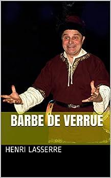 BARBE DE VERRUE par [LASSERRE, Henri]